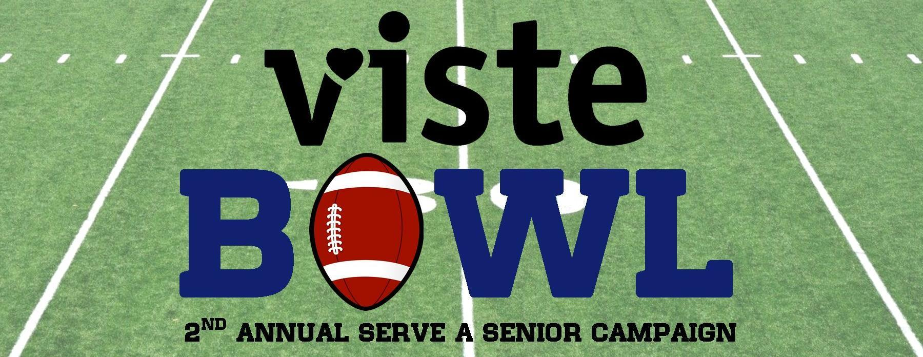 VISTEBowl - 2nd Annual Serve a Senior Campaign